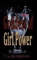 Goddess of Girl Power