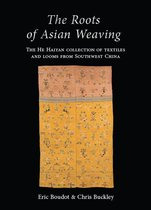 The Roots of Asian Weaving