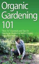 Organic Gardening 101