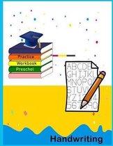 Handwriting Practice Preschool Workbook