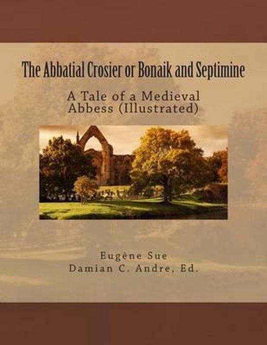 The Abbatial Crosier or Bonaik and Septimine