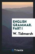 English Grammar. Part I
