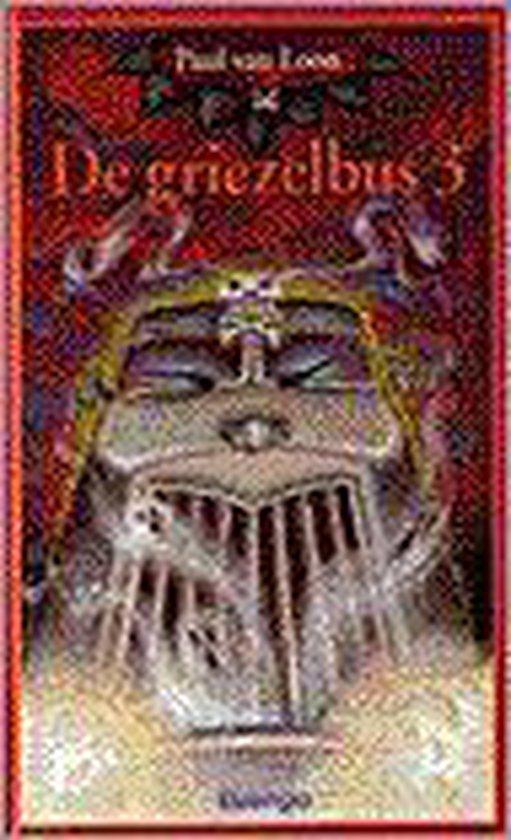 De Griezelbus 3 - Paul van Loon |
