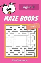 Maze Book for Kids Ages 6-8 Book II