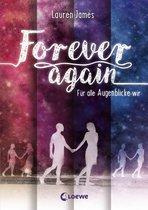 Forever Again (Band 1) - Für alle Augenblicke wir