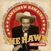 The Hawk. Singles Collection
