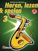 Horen Lezen & Spelen deel 3 voor Altsaxofoon (Boek met Cd)