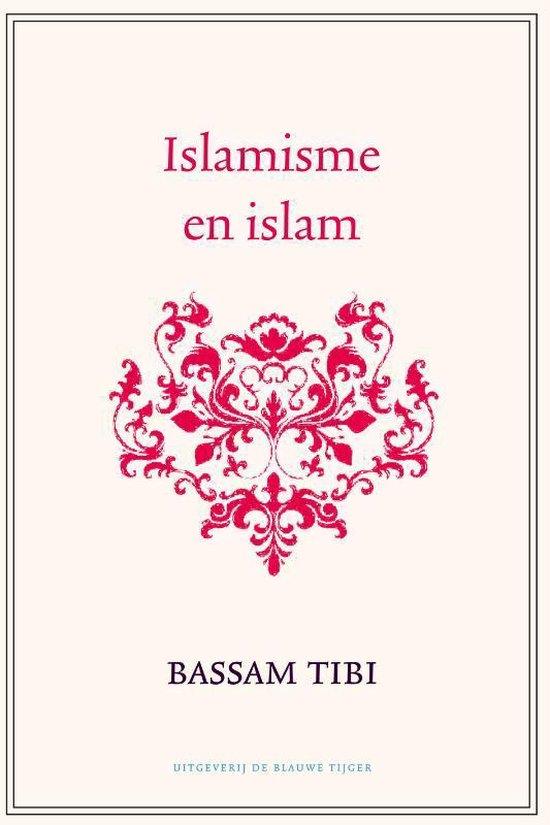 Islamisme en islam - Bassam Tibi | Fthsonline.com