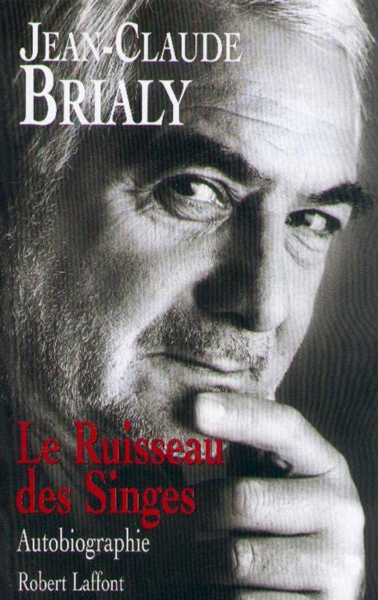 Boek cover Le ruisseau des singes van Jean-Claude Brialy (Onbekend)