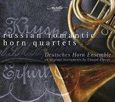 Deutsches Horn Ensemble - Russian Romantic Horn Quartets