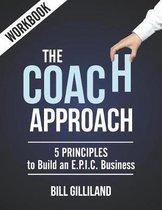 The Coach Approach Workbook