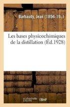 Les bases physicochimiques de la distillation