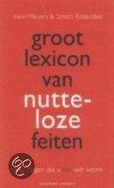 Groot Lexicon Nutteloze Feiten Dl 1