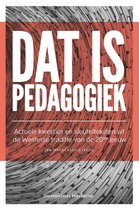 Dat is pedagogiek
