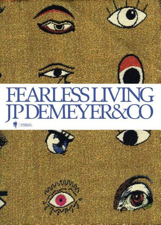 Fearless living - Jean-Philippe Demeyer |