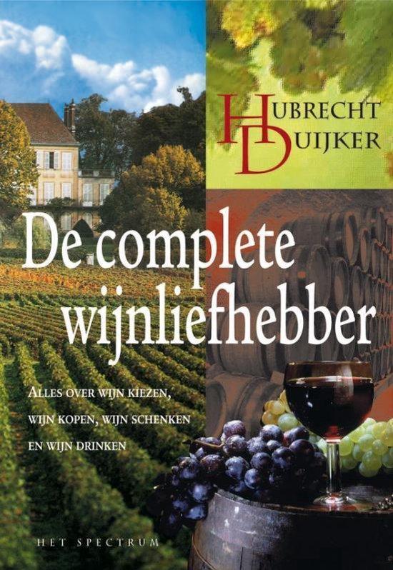 De complete wijnliefhebber - Hubrecht Duijker |