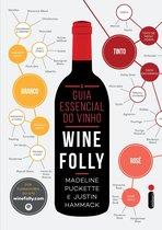 O guia essencial do vinho: Wine Folly