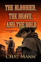 The Bloodied, the Brave, and the Bold