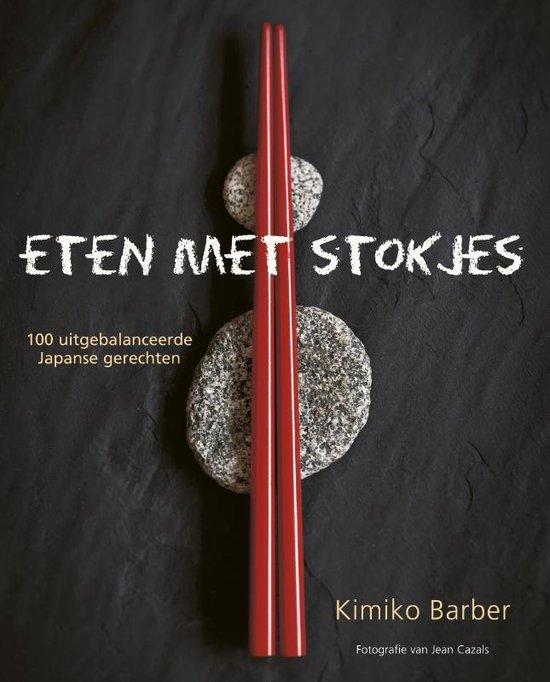 Eten met stokjes - Kimiko Barber | Fthsonline.com