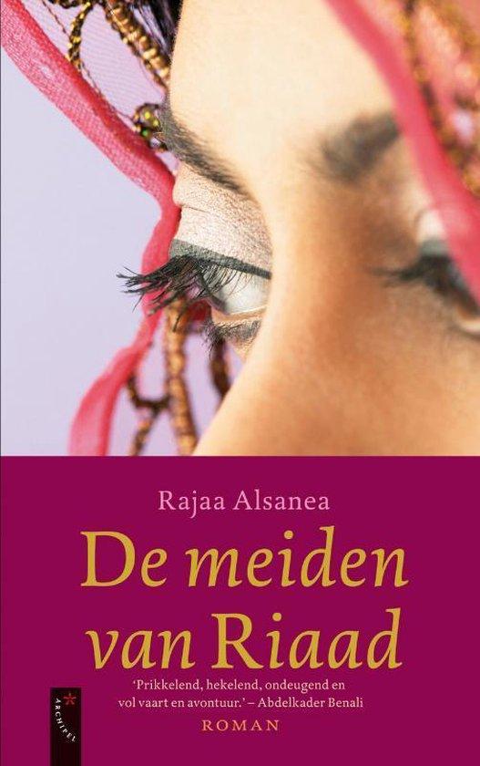 De Meiden Van Riaad - Rajaa Alsanea |