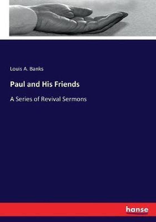 Banks, L: Paul and His Friends