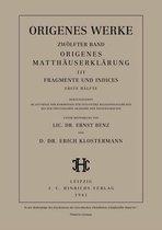 Werke, Band 12/1, Origenes Matthauserklarung III