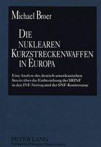 Die Nuklearen Kurzstreckenwaffen in Europa