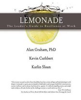 Lemonade the Leader's Guide to Resilience at Work