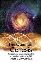 The Quantum Genesis