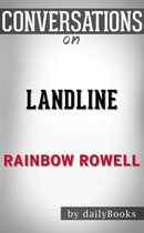 Landline: A Novel by Rainbow Rowell | Conversation Starters