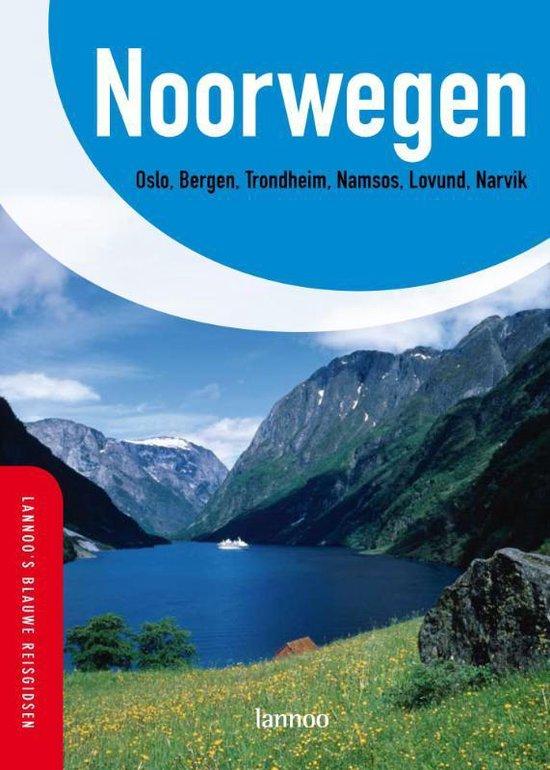 Lannoo's Blauwe Reisgids Noorwegen - C. Nowak   Fthsonline.com