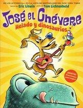 Jose El Chevere: Helado Y Dinosaurios (Groovy Joe