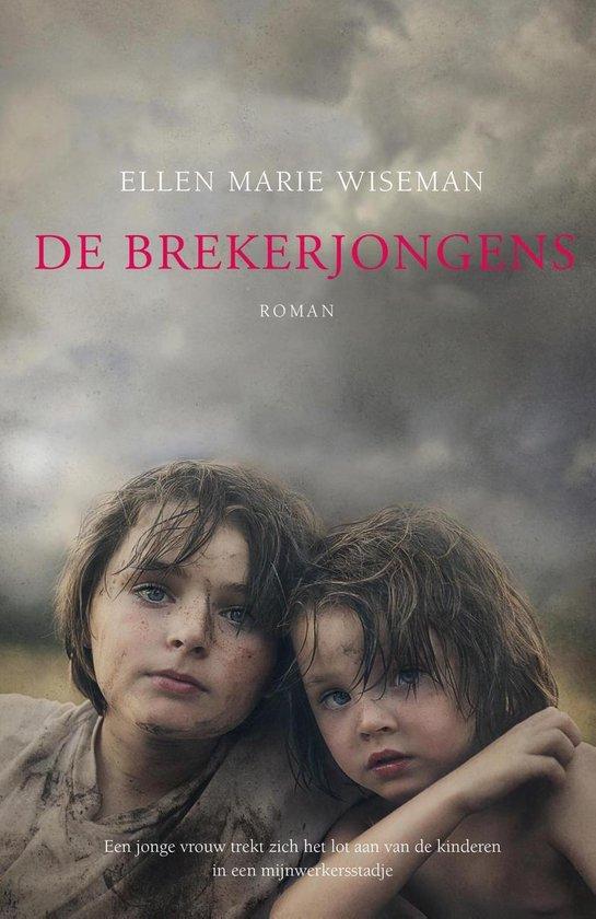 De brekerjongens - Ellen Marie Wiseman   Fthsonline.com
