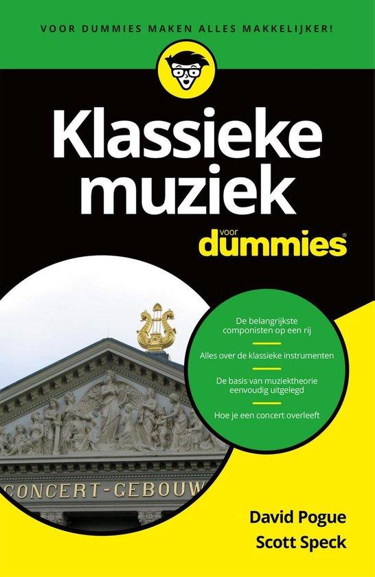 Voor Dummies - Klassieke muziek voor Dummies - David Pogue  