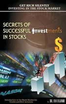 Secrets of Successful Investment in Stocks
