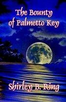 The Bounty of Palmetto Key