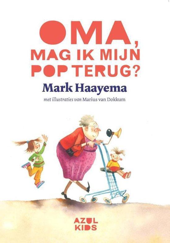 Boek cover Oma, mag ik mijn pop terug? van Mark Haayema (Hardcover)