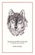 In het oog een blik van de wolf