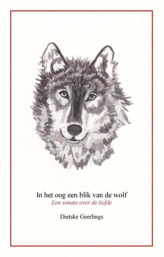 In het oog een blik van de wolf - Dietske Geerlings | Fthsonline.com