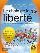 Le choix de la liberté
