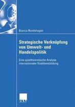 Strategische Verknupfung Von Umwelt- Und Handelspolitik