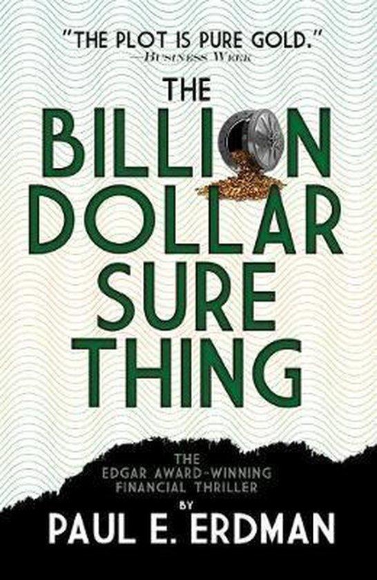 The Billion Dollar Sure Thing
