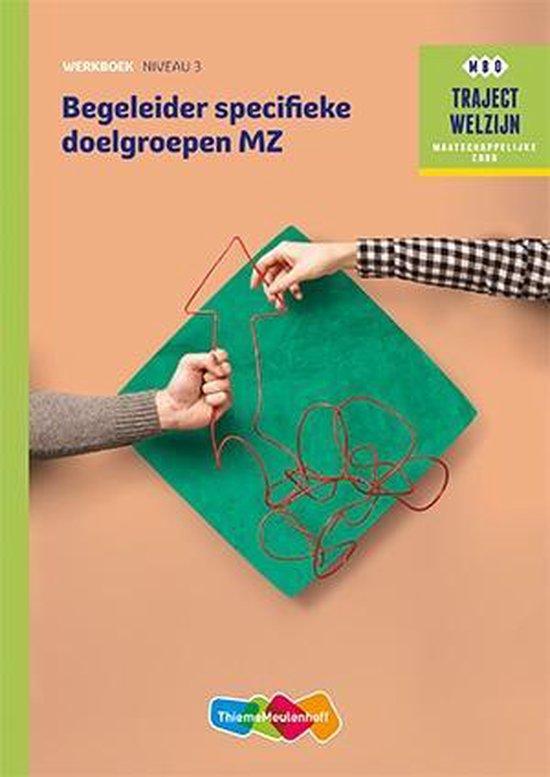Traject Welzijn - Begeleider specifieke doelgroepen profiel Werkboek niveau 3 - none  