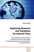 Explaining Revenues and Valuations for Internet Firms