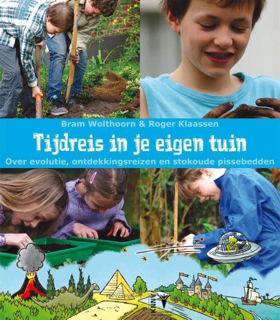 Tijdreis in je eigen tuin - Bram Wolthoorn pdf epub