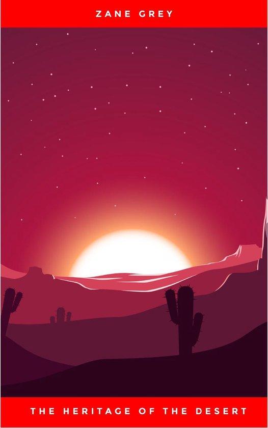 Boek cover The Heritage of the Desert van Zane Grey (Onbekend)
