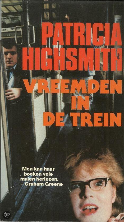 Vreemden in de trein - Highsmith |