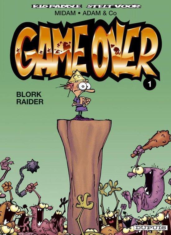 Game Over: 001 Blork Raider - Midam |