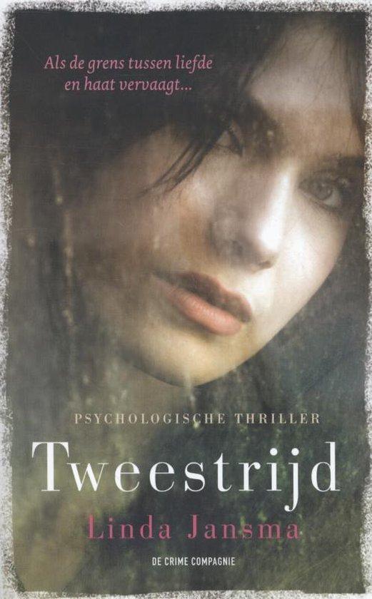 Tweestrijd / druk Heruitgave - Linda Jansma |