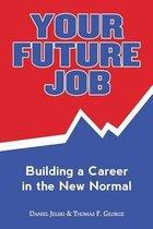 Your Future Job